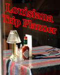Plan your Louisiana Vacation